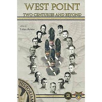 West Point - due secoli e oltre da Lance Betros - 9781893114470