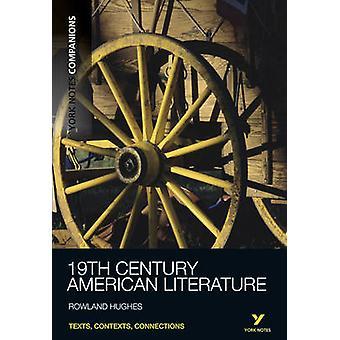 York notater følgesvenner nittende århundre amerikansk litteratur ved Rowla