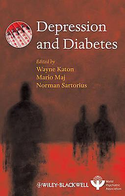 Depression and Diabetes by Wayne Katon - Mario Maj - Norhomme Sartorius