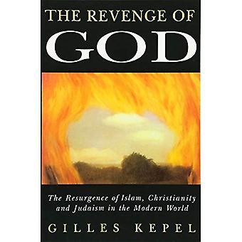 Hämnden av Gud: återkomsten av Islam, kristendomen och judendomen i den moderna världen