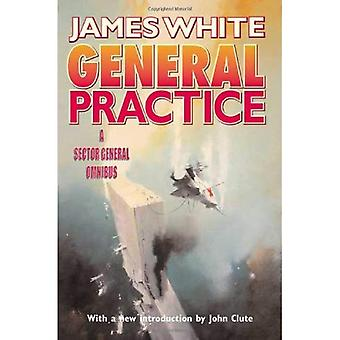 General Practice: A Sector General Omnibus