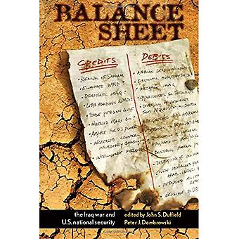 Balance Sheet: The Iraq War and U.S. National Security (Stanford Security Studies)