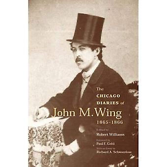The Chicago Diaries of John M.Wing 1865-1866