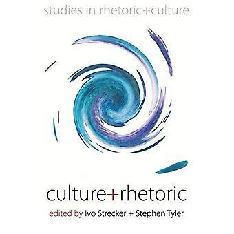 Culture and Rhetoric (Studies in Rhetoric and Culture)
