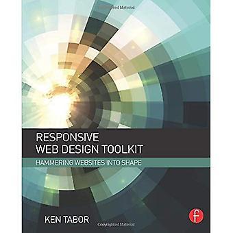 Responsive Web Design Toolkit: Hammering Websites Into Shape