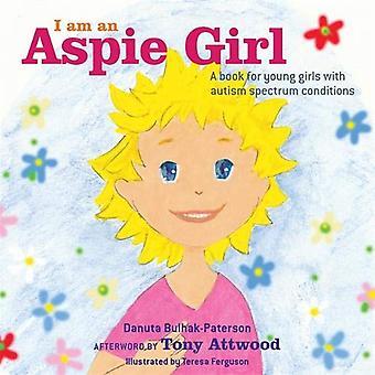 Sono una ragazza di Aspie: un libro per giovani ragazze con condizioni dello spettro autismo