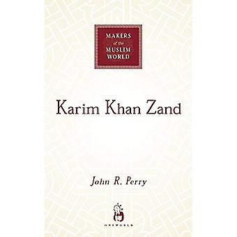 Karim Khan Zand (skaparna av den muslimska världen)