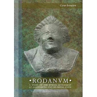 Rodanum: A Study of the Roman Settlement at Aardenburg and Its Metal Finds