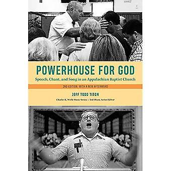 Puissance de Dieu: voix, Chant et chant dans une église baptiste Appalaches