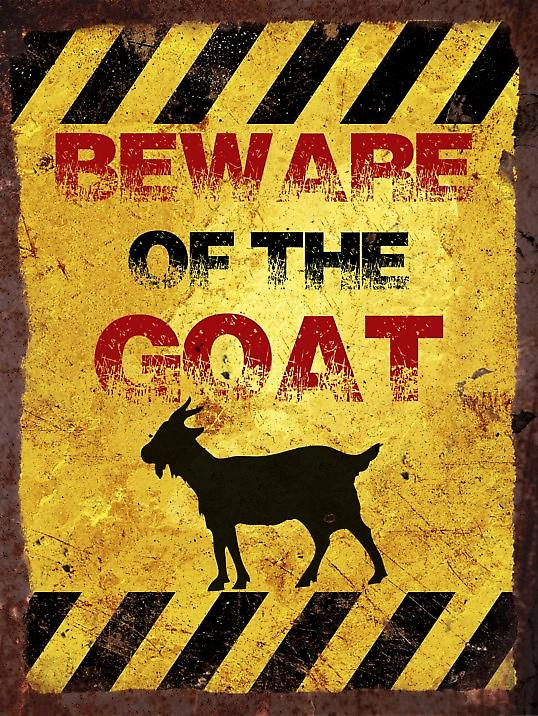 Vintage Metal Wall Sign - Beware of the goat