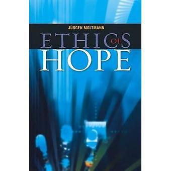 Ethiek van hoop door Moltmann & Jurgen