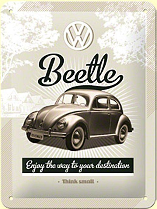 VW Beetle Enjoy The Ride... metal sign (na 2015)