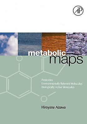 Metabolic Maps Pesticides Environmentally Relevant Molecules and Biologically Active Molecules by Aizawa & Hiroyasu