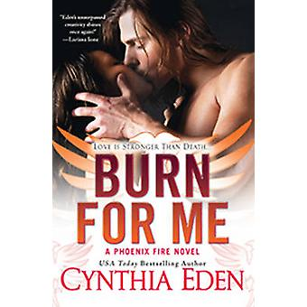 Burn For Me by Eden & Cynthia