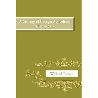 Een eeuw van Georgië landbouw 18501950 door bereik & Willard