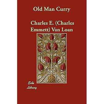 Vanhus Curry jäseneltä Van Loan & Charles E. Charles Emmett