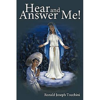 Höra och svara mig av Ronald Joseph Tocchini & Joseph Tocchini