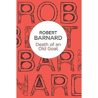Death of an Old Goat by Barnard & Robert