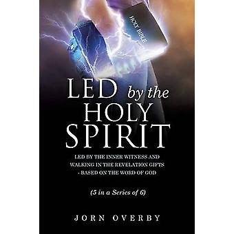 LED BY THE HOLY SPIRIT by OVERBY & JORN