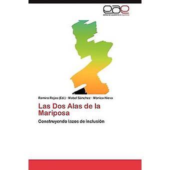 Las DOS Alas de La Mariposa por S. Nchez y Mabel