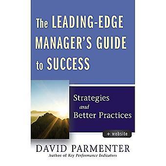 Der führende Manager Guide to Success: Strategien und Praktiken besser
