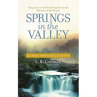 Springs in the Valley  365 Daily Devotional Readings by L B E Cowman