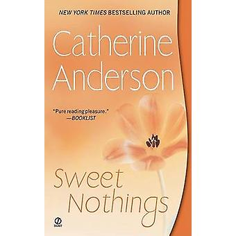 Sweet Nothings by Catherine Anderson - 9780451220691 Book