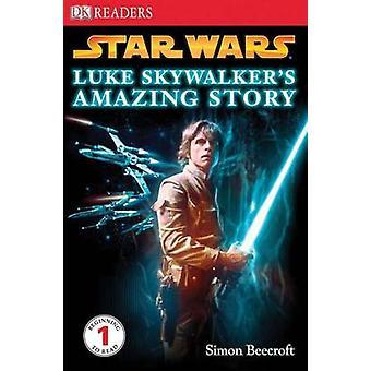 Star Wars - Luke Skywalker's Amazing Story by Simon Beecroft - 9780756
