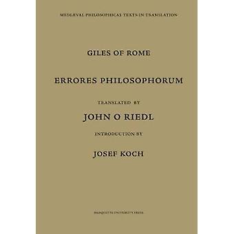 Giles of Rome - Errores Philosophorum by Giles of Rome - Egidio Colonn