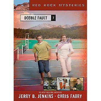 Double Fault by Jerry B Jenkins - Chris Fabry - 9781414301464 Book