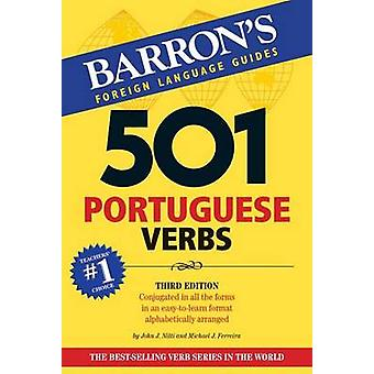 501 Portuguese Verbs (3rd Revised edition) by John J. Nitti - Michael