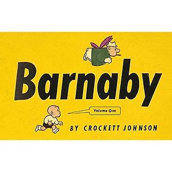 Barnaby - Volume 1 by Daniel Clowes - Crockett Johnson - Eric Reynolds