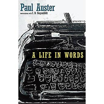 A Life in Words by Paul Auster - 9781609807771 Book
