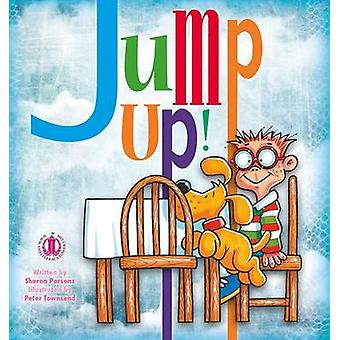 Jump Up! by Sharon Parsons - 9781776500031 Book