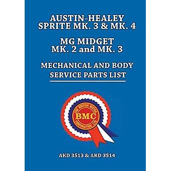 Austin-Healey Sprite MK.3 & MK.4 MG Midget MK.2 & MK.3 Mechanical and