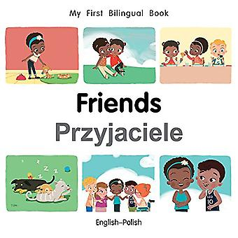 My First Bilingual Book-Friends (English-Polish) by Milet Publishing