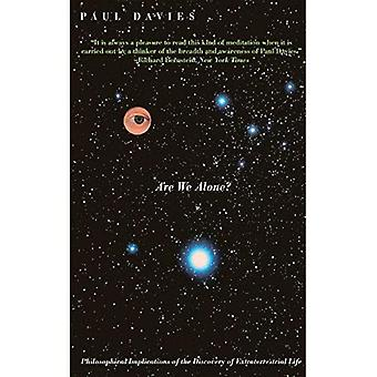 Are We Alone?: Philosophical Implications of the Discovery of Extraterrestrial Life