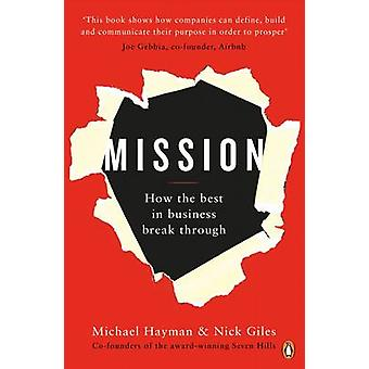 Mission by Michael Hayman & Nick Giles