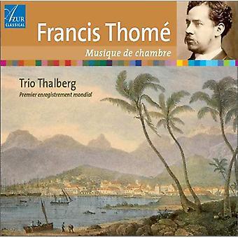 Trio Thalberg - Francis Thom: Chamber Music [CD] USA import