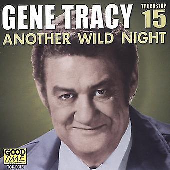 Gene Tracy - Gene Tracy: Vol. 15-Another Wild Night [CD] USA import