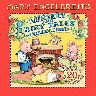 Mary Engelbreit's Nursery and Fairy Tales Collection by Mary Engelbre