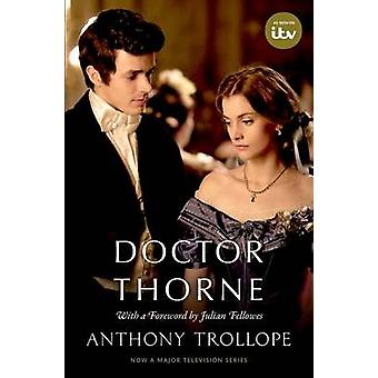 Doctor Thorne - The Chronicles of Barsetshire (Media tie-in) by Anthon
