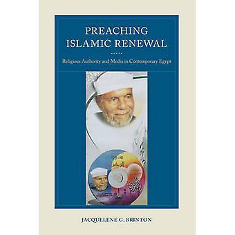 Forkynnelse islamske fornyelse - religiøs myndighet og Media i Contempor