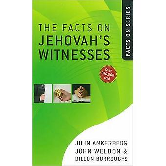 Die Fakten über Jehovas Zeugen von John Ankerberg - John Weldon - Di
