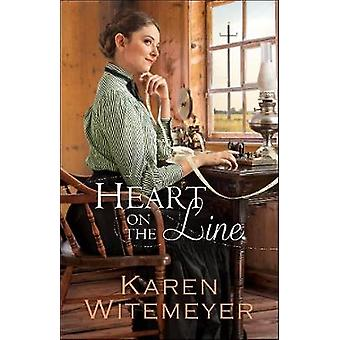 Heart on the Line by Karen Witemeyer - 9780764212826 Book