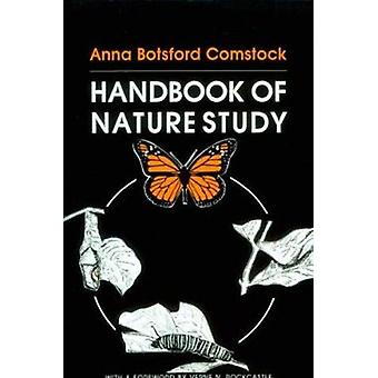 Handbook of Nature Study (1st New edition) by Anna Botsford Comstock