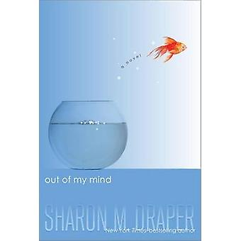 Out of My Mind by Sharon M. Draper - 9781416971719 Book