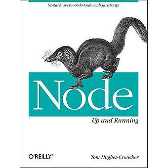 Nó - Up e Running - código do lado do servidor escalável com JavaScript por que