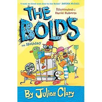 Bolds på semester av Julian Clary - 9781783445202 bok