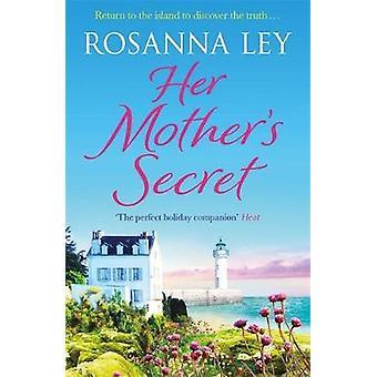 Her Mother's Secret by Her Mother's Secret - 9781786483430 Book